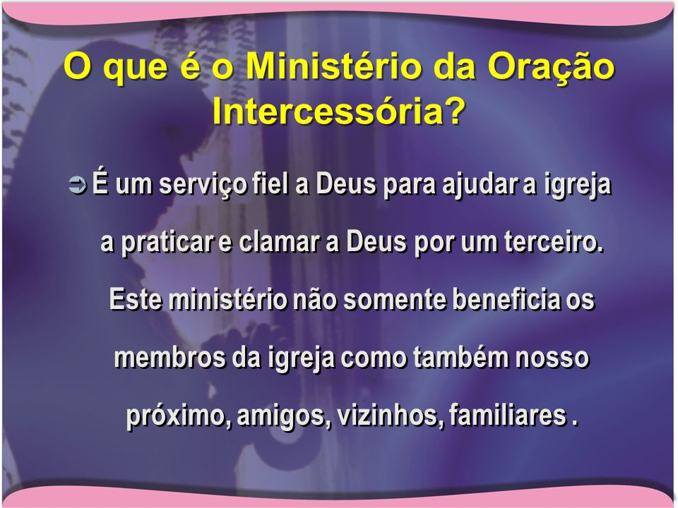 O que é o Ministério da Oração Intercessória