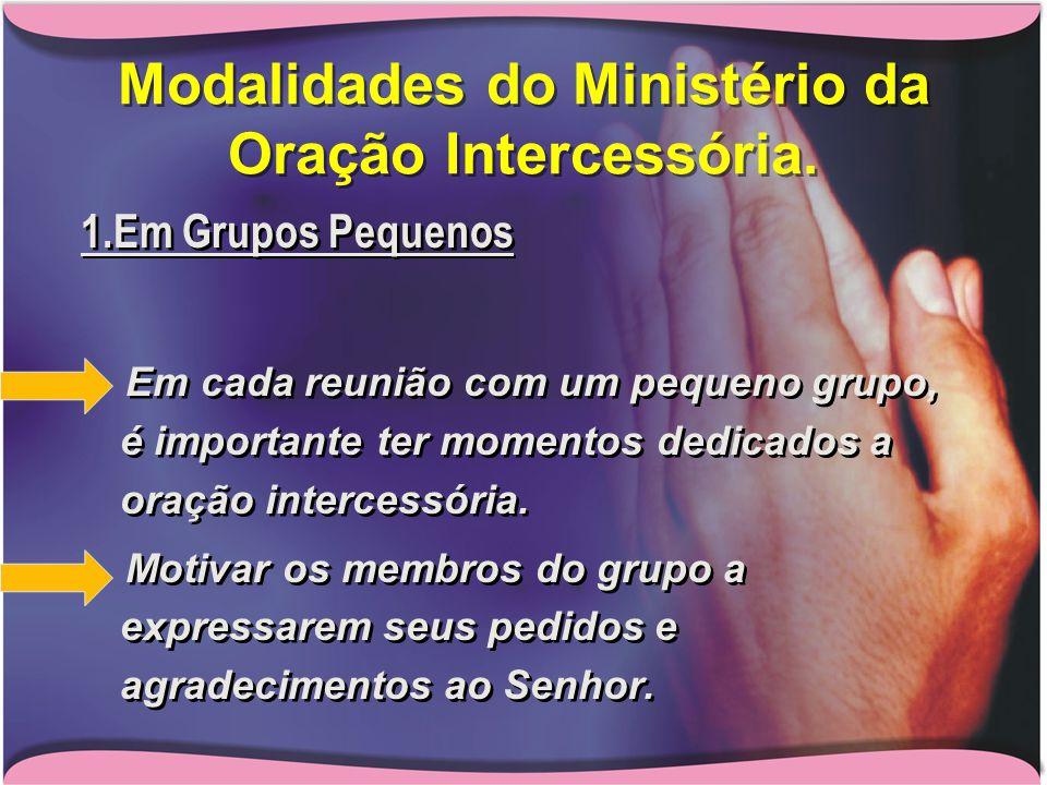 Modalidades do Ministério da Oração Intercessória.