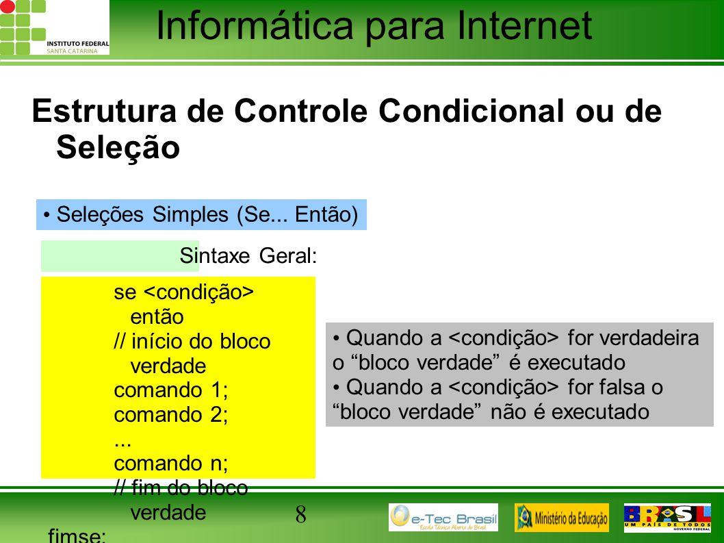 Estrutura de Controle Condicional ou de Seleção