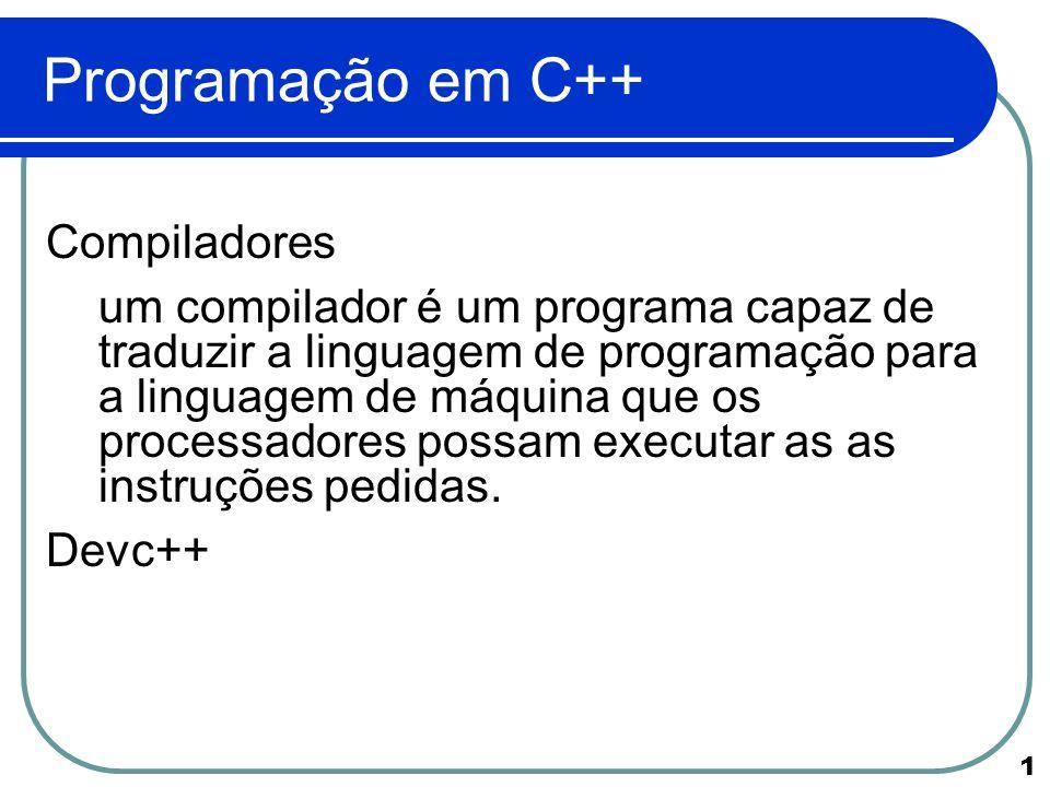 Programação em C++ Compiladores
