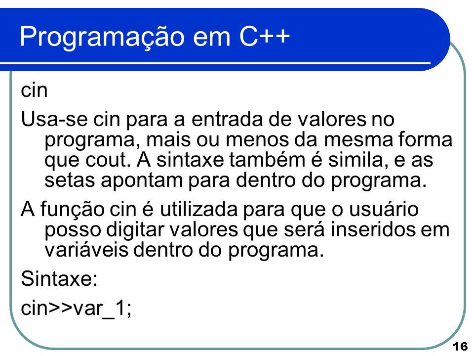Programação em C++ cin.