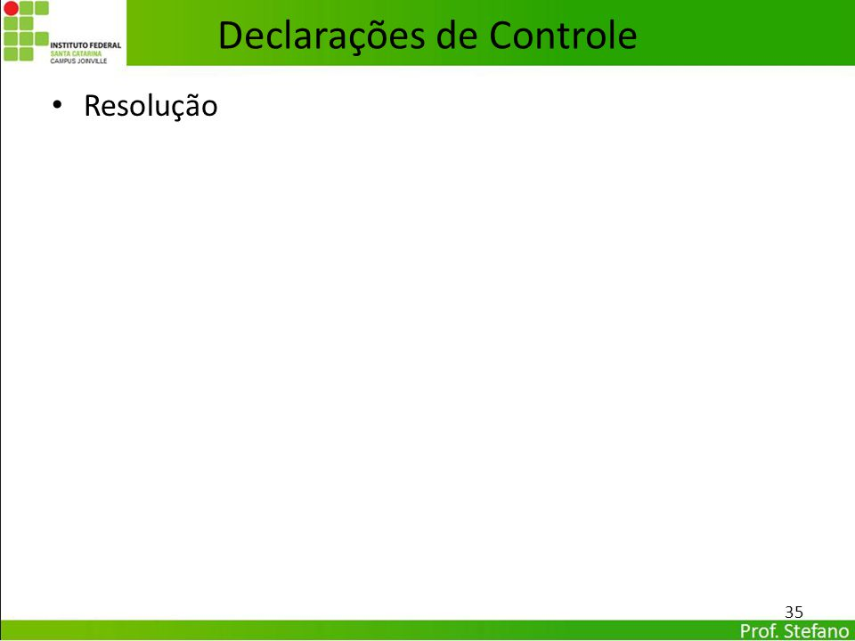 Declarações de Controle