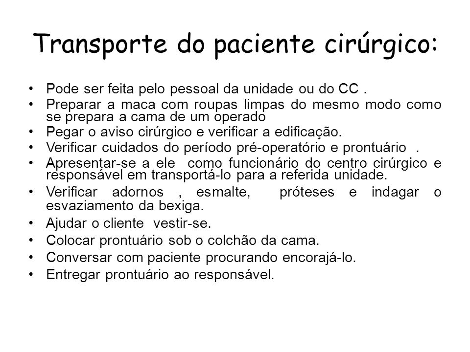 Transporte do paciente cirúrgico: