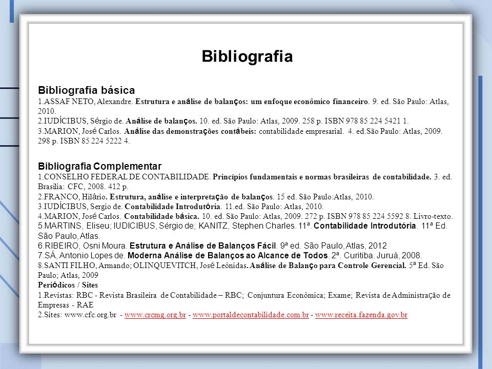 Bibliografia Bibliografia básica Bibliografia Complementar