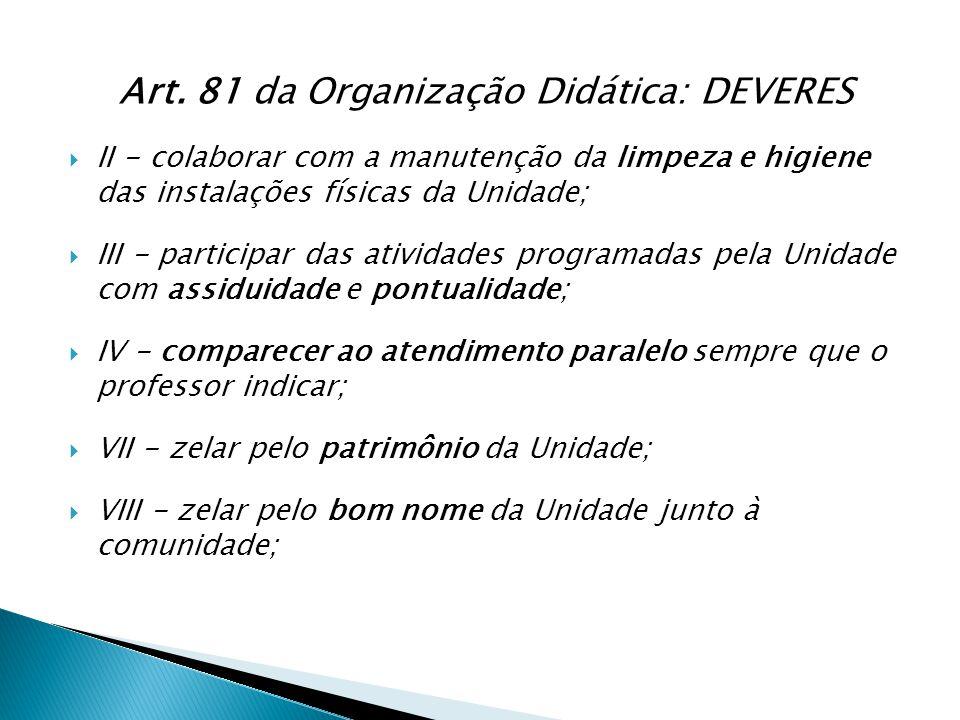 Art. 81 da Organização Didática: DEVERES