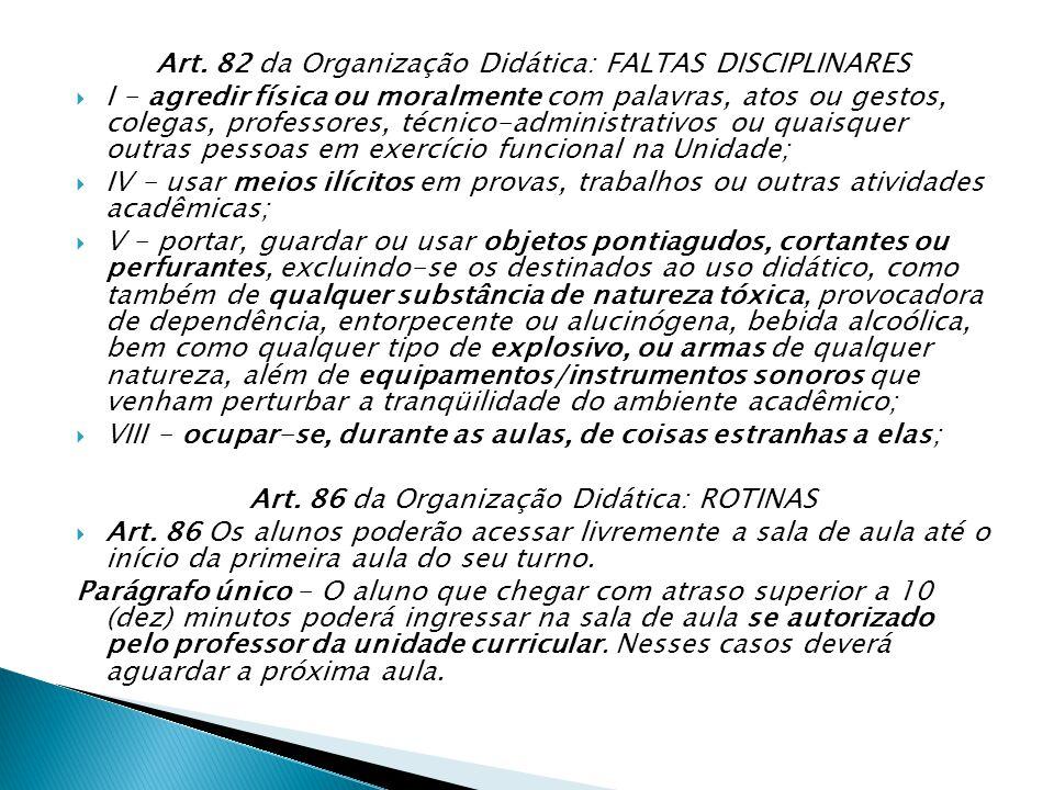Art. 82 da Organização Didática: FALTAS DISCIPLINARES