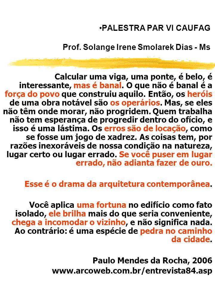 PALESTRA PAR VI CAUFAG Prof. Solange Irene Smolarek Dias - Ms
