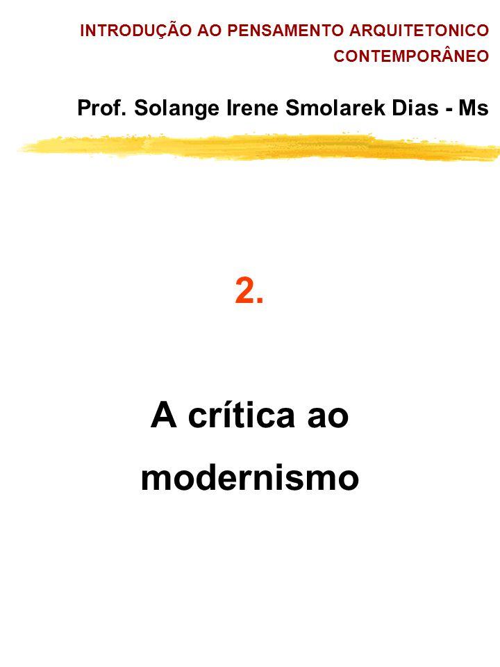 2. A crítica ao modernismo