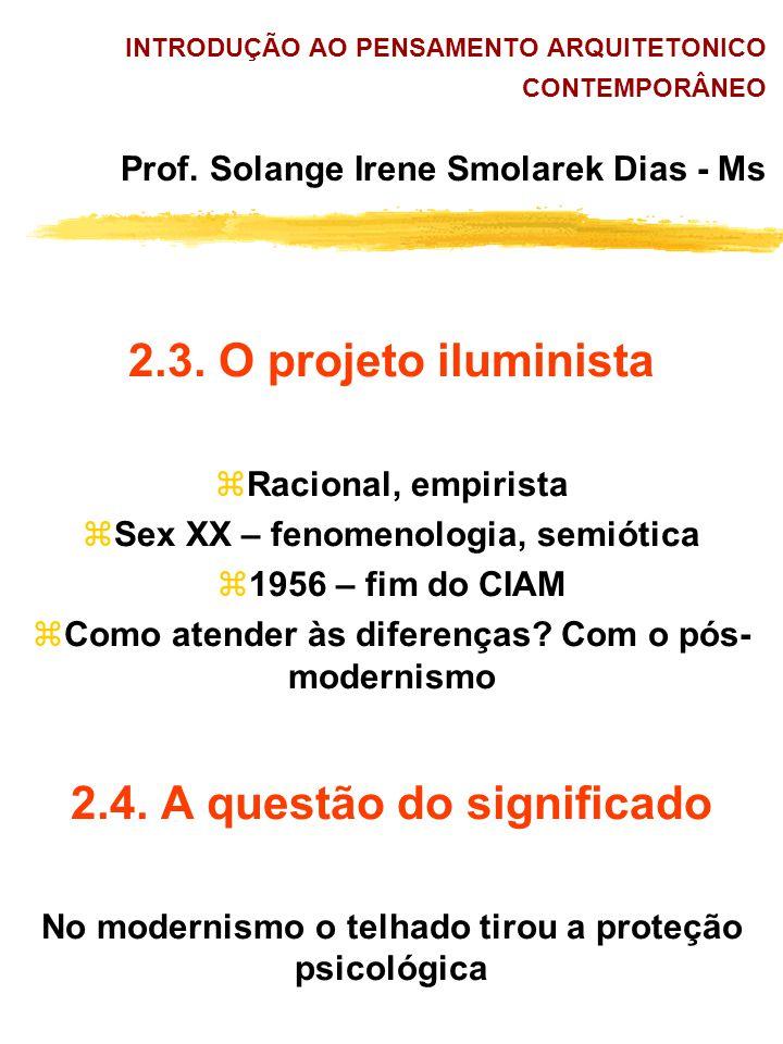 2.3. O projeto iluminista 2.4. A questão do significado
