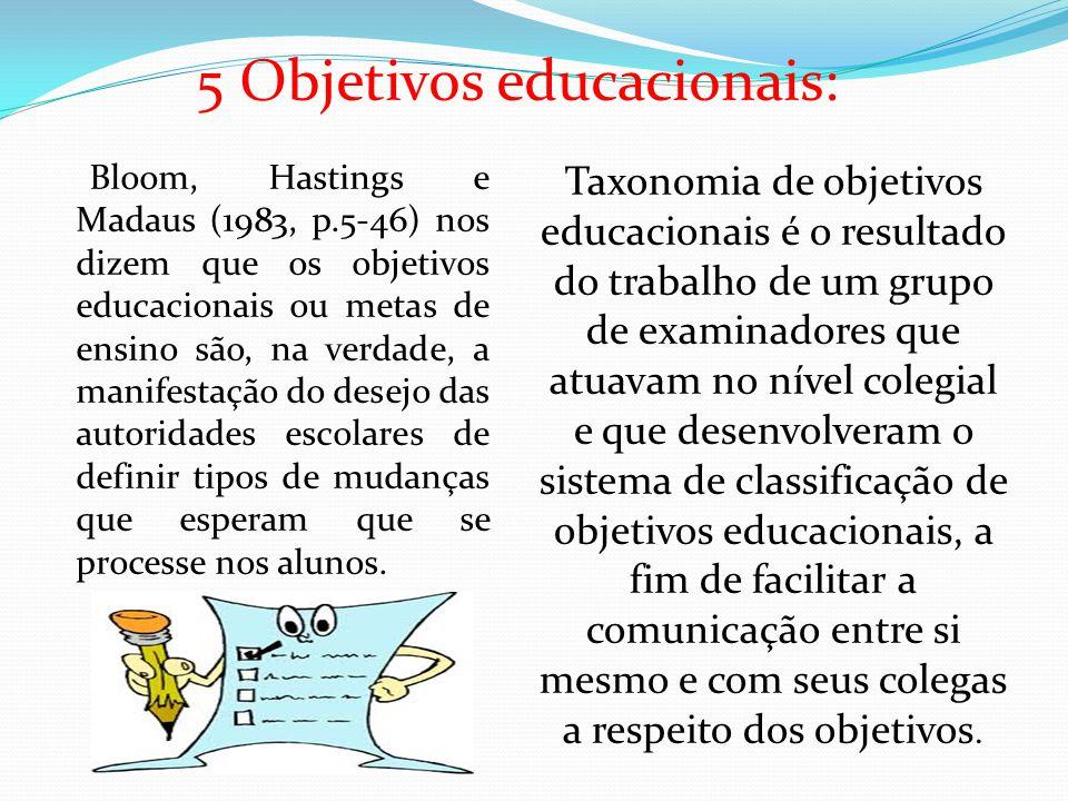 5 Objetivos educacionais: