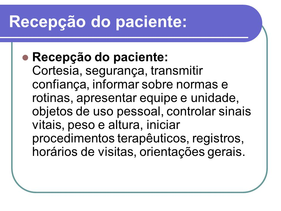 Recepção do paciente:
