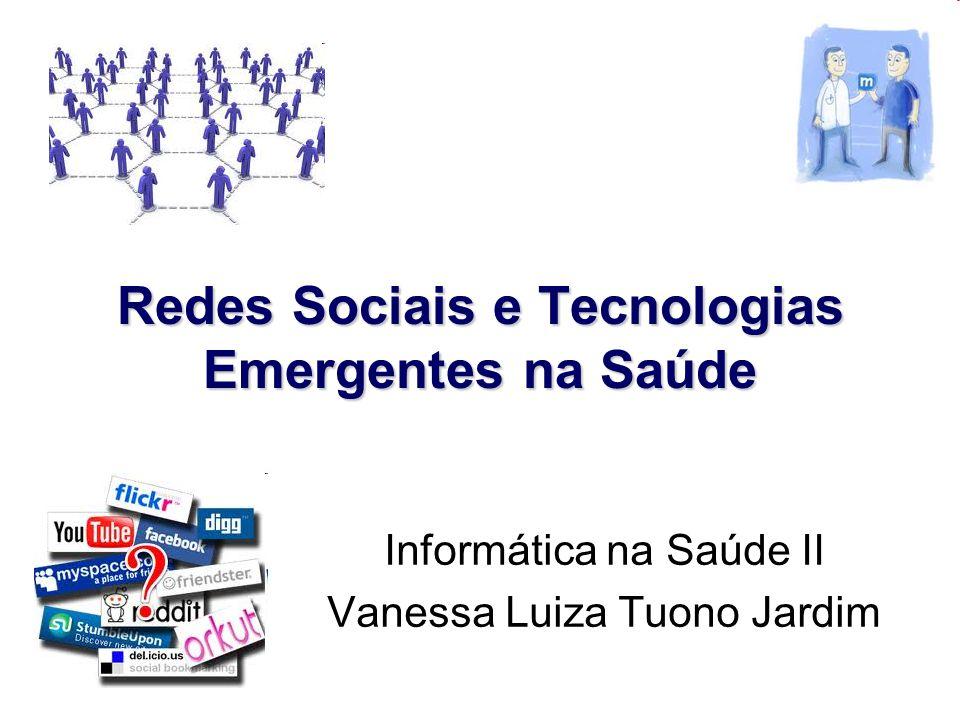 Redes Sociais e Tecnologias Emergentes na Saúde