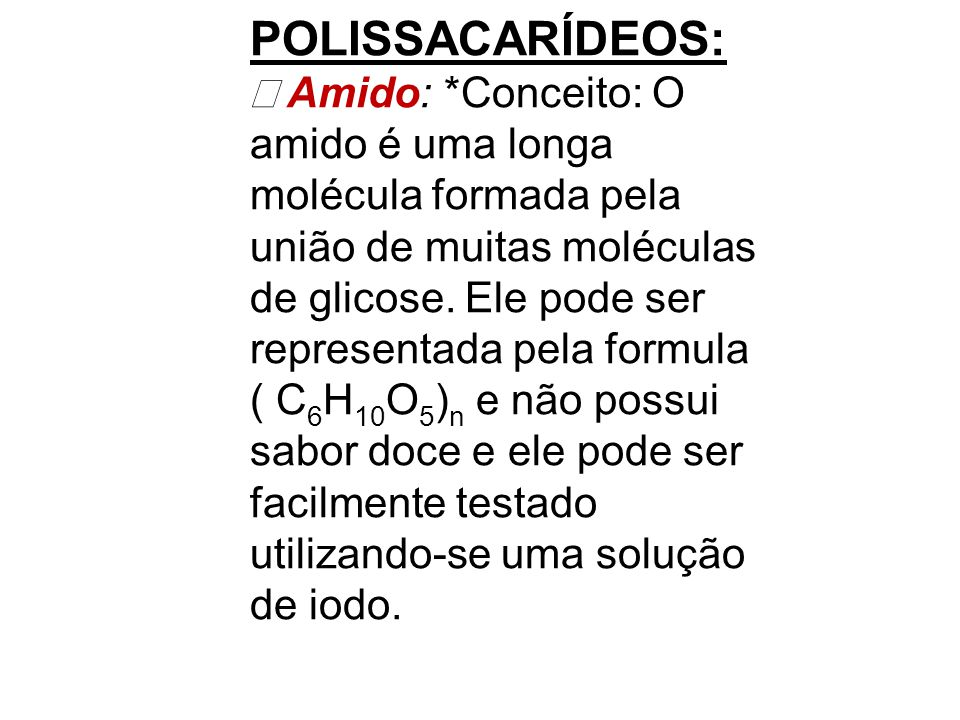 POLISSACARÍDEOS: