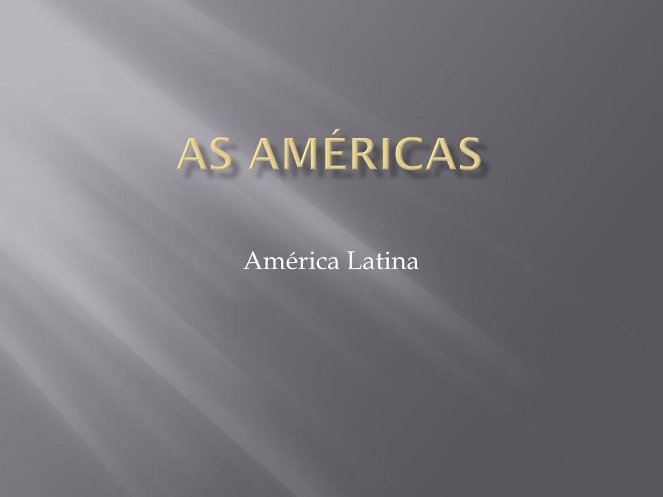 As Américas América Latina