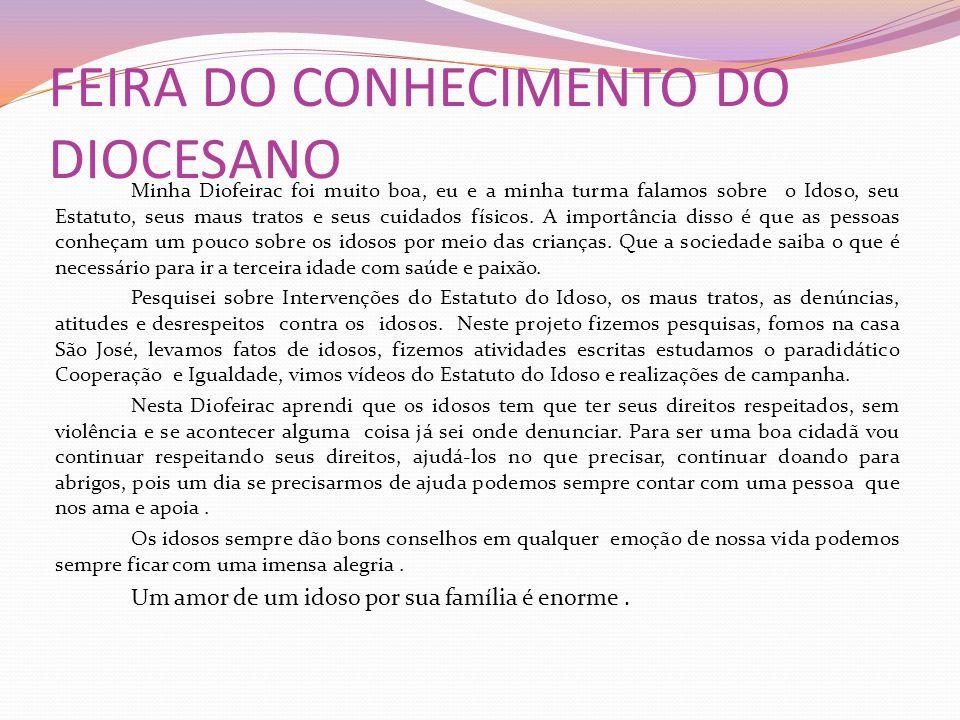 FEIRA DO CONHECIMENTO DO DIOCESANO