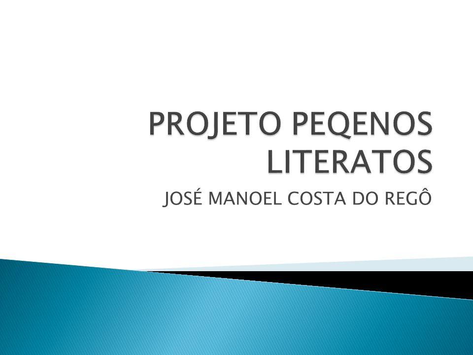 PROJETO PEQENOS LITERATOS