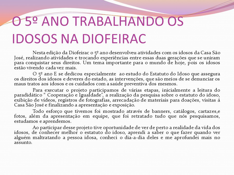 O 5º ANO TRABALHANDO OS IDOSOS NA DIOFEIRAC