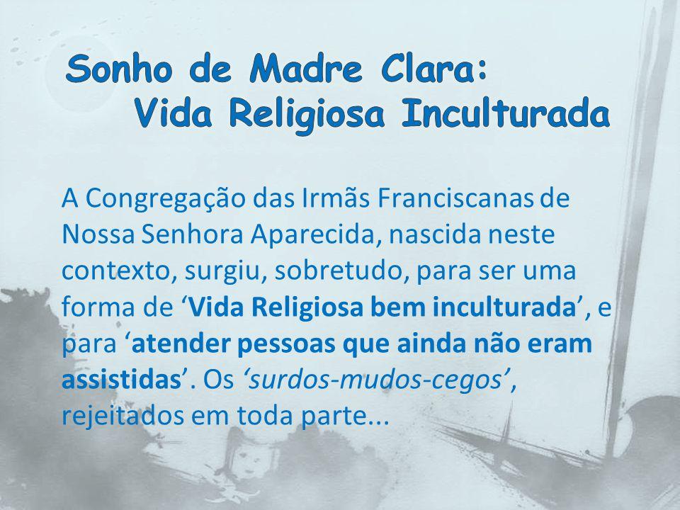 Sonho de Madre Clara: Vida Religiosa Inculturada
