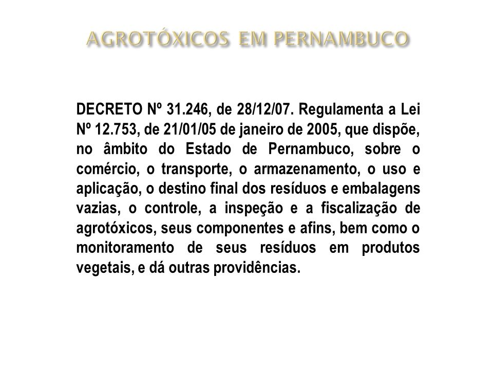AGROTÓXICOS EM PERNAMBUCO