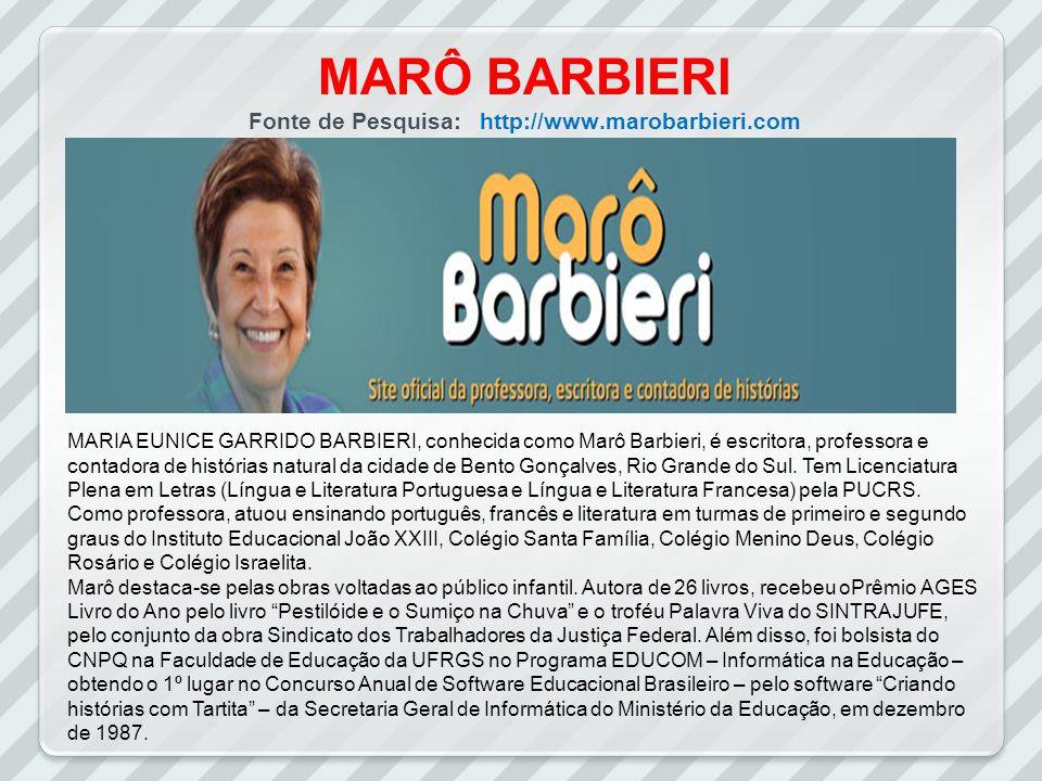 MARÔ BARBIERI Fonte de Pesquisa: http://www.marobarbieri.com