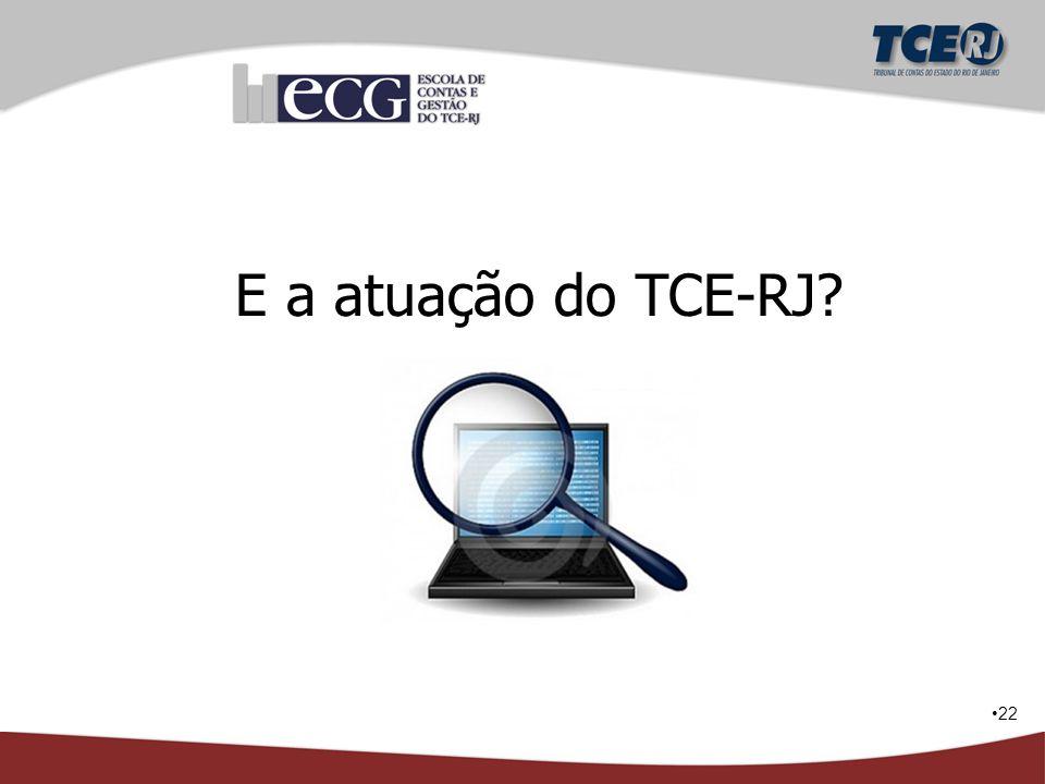 E a atuação do TCE-RJ