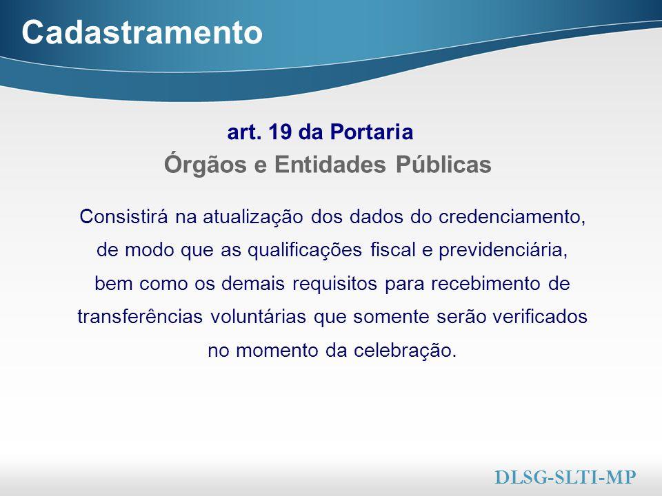 Cadastramento Órgãos e Entidades Públicas art. 19 da Portaria