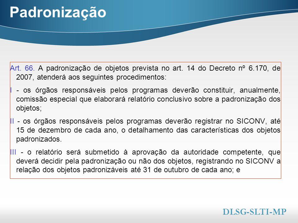 Padronização DLSG-SLTI-MP