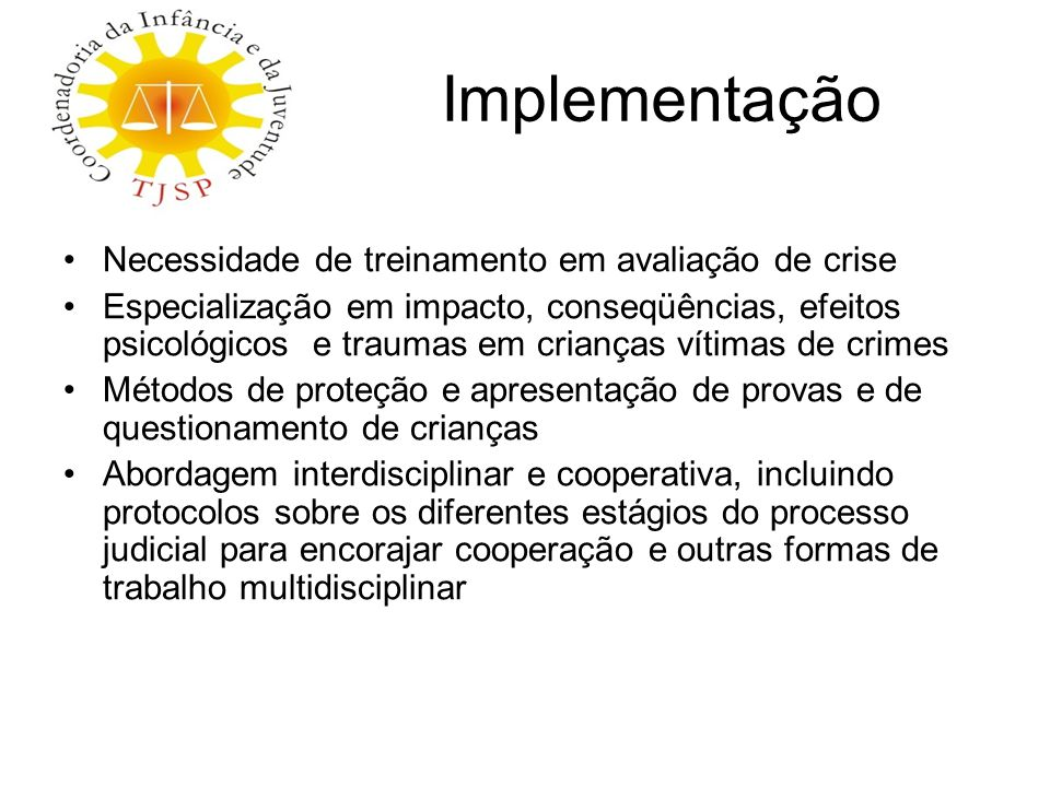 Implementação Necessidade de treinamento em avaliação de crise