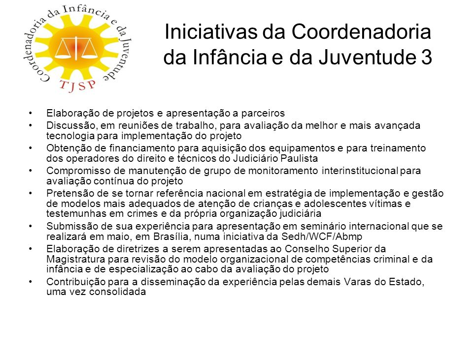 Iniciativas da Coordenadoria da Infância e da Juventude 3