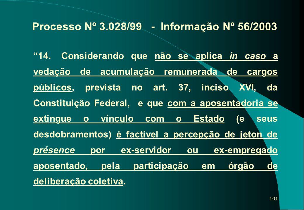 Processo Nº 3.028/99 - Informação Nº 56/2003