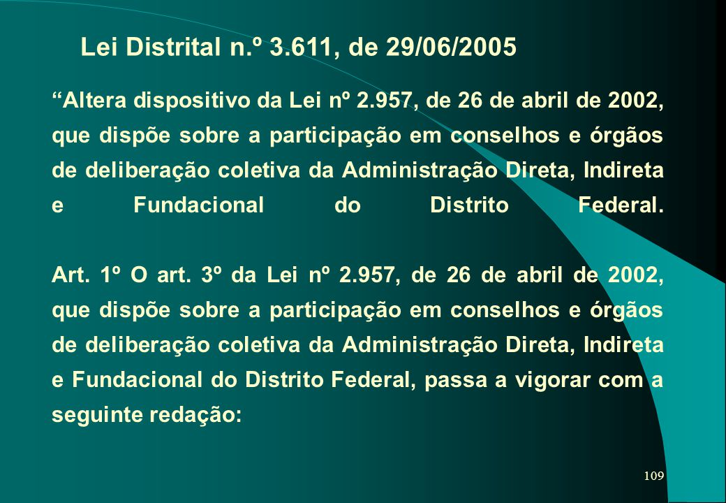 Lei Distrital n.º 3.611, de 29/06/2005