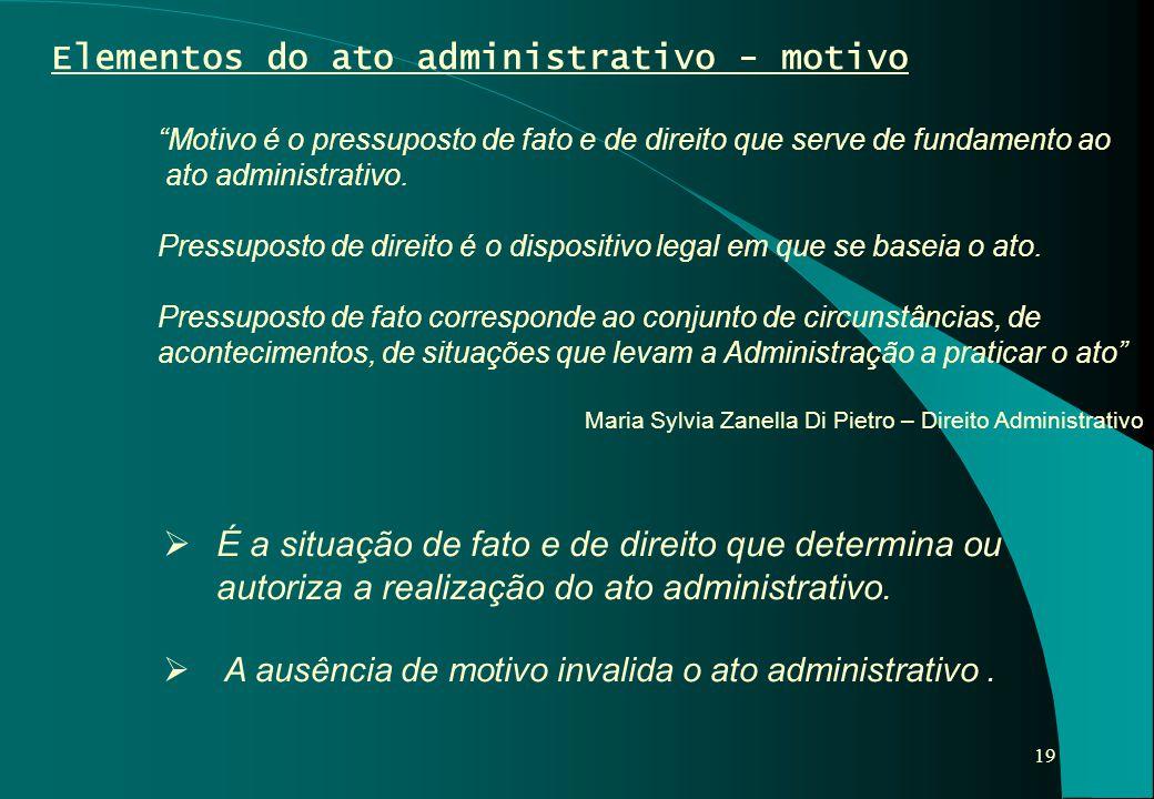 Elementos do ato administrativo - motivo