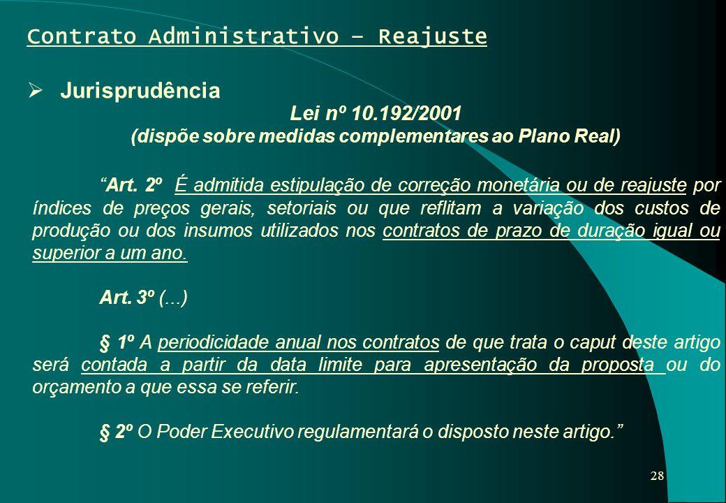 (dispõe sobre medidas complementares ao Plano Real)