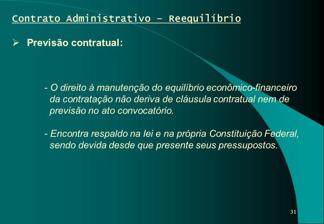 Contrato Administrativo – Reequilíbrio Previsão contratual: