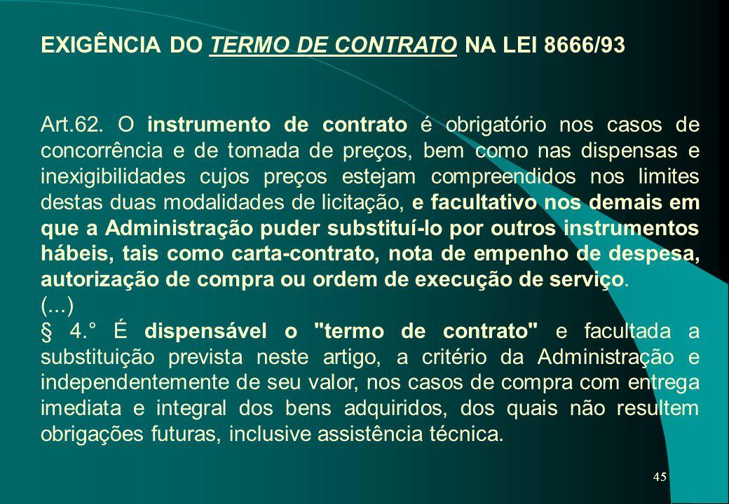 EXIGÊNCIA DO TERMO DE CONTRATO NA LEI 8666/93