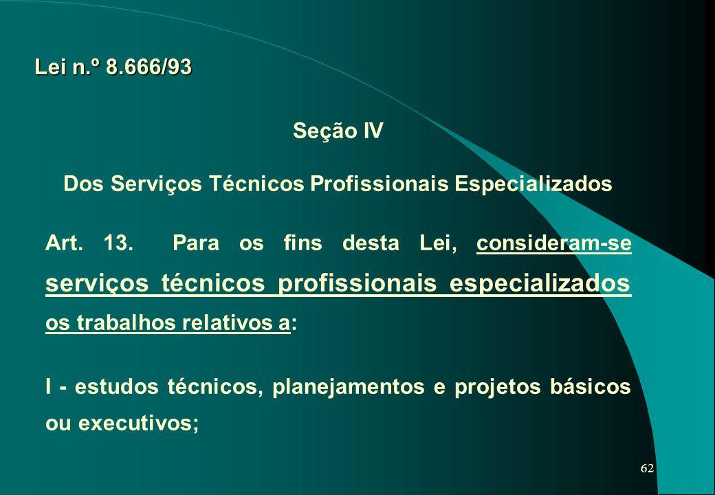 Dos Serviços Técnicos Profissionais Especializados