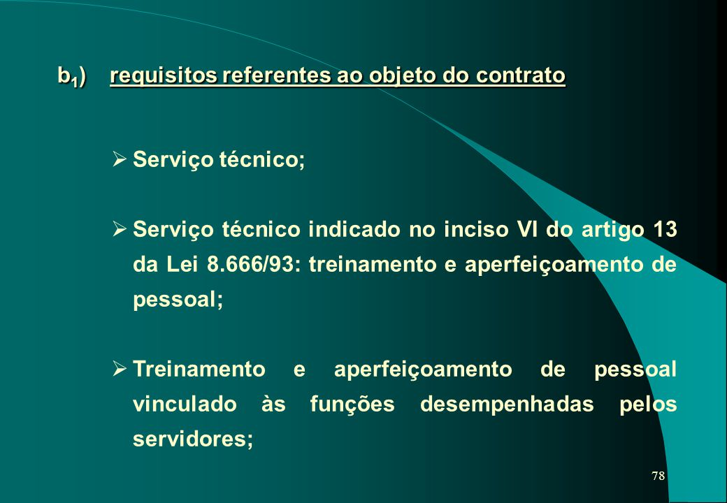 b1) requisitos referentes ao objeto do contrato
