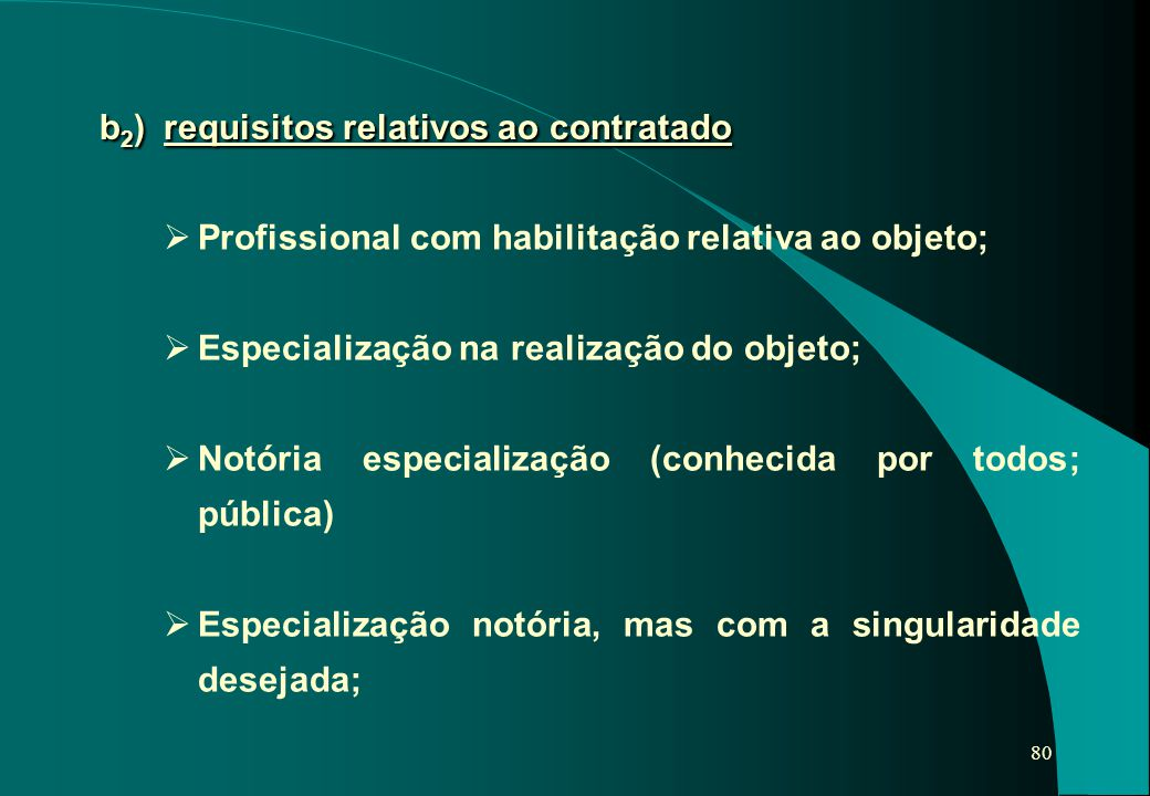b2) requisitos relativos ao contratado