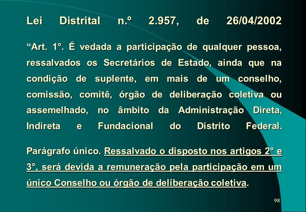 Lei Distrital n. º 2. 957, de 26/04/2002 Art. 1°