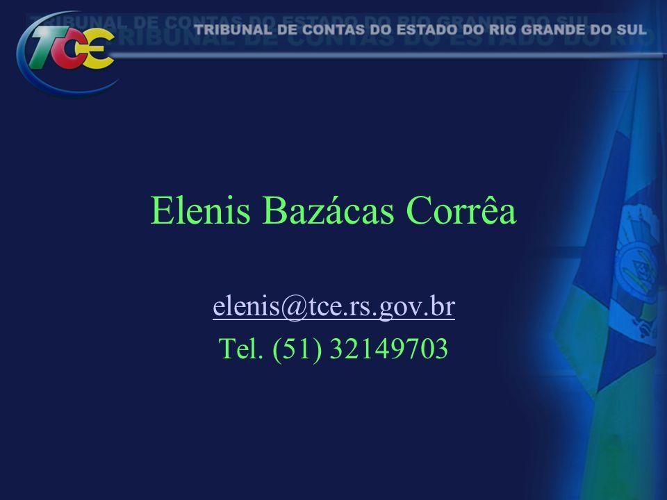 elenis@tce.rs.gov.br Tel. (51) 32149703