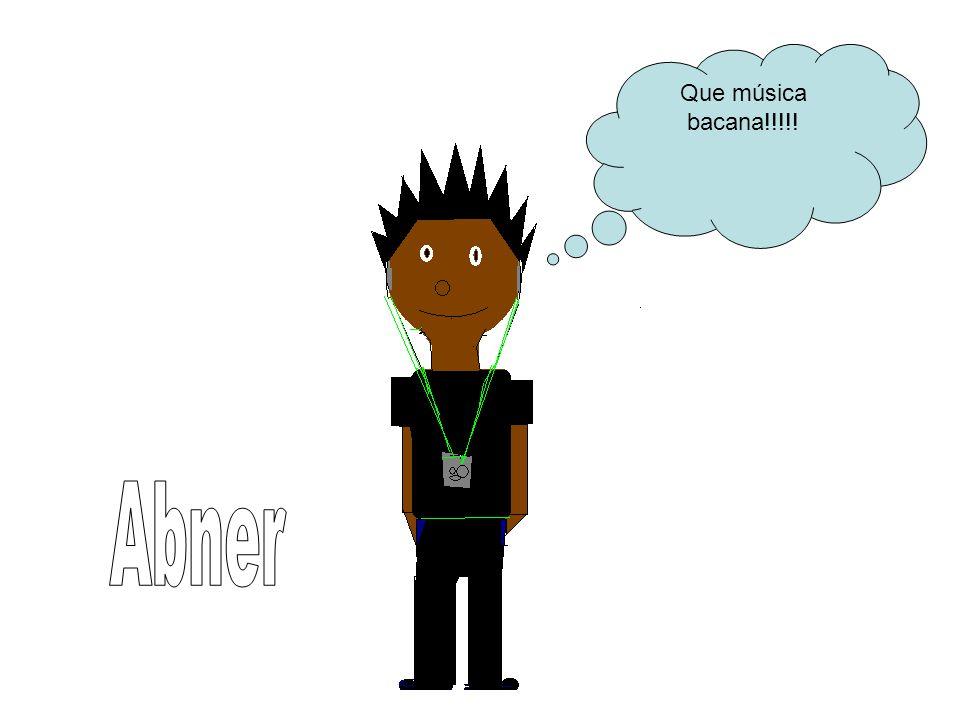 Que música bacana!!!!! Abner