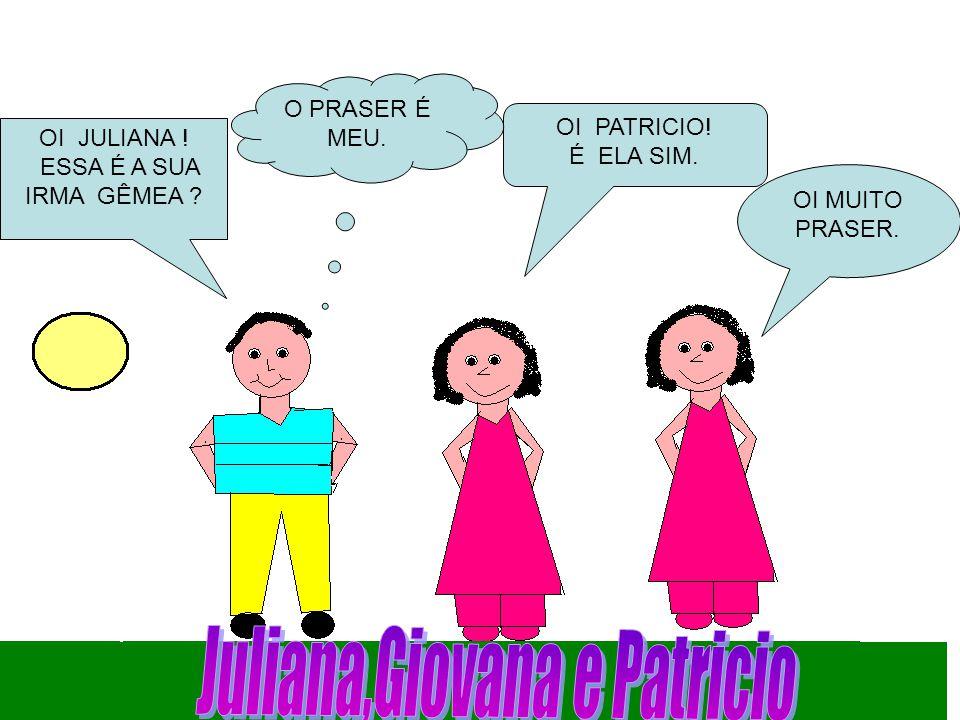 Juliana,Giovana e Patricio