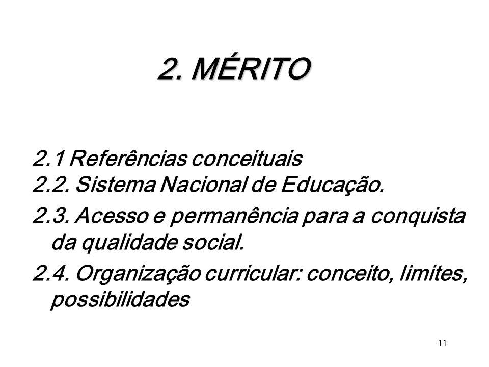 2. MÉRITO 2.1 Referências conceituais