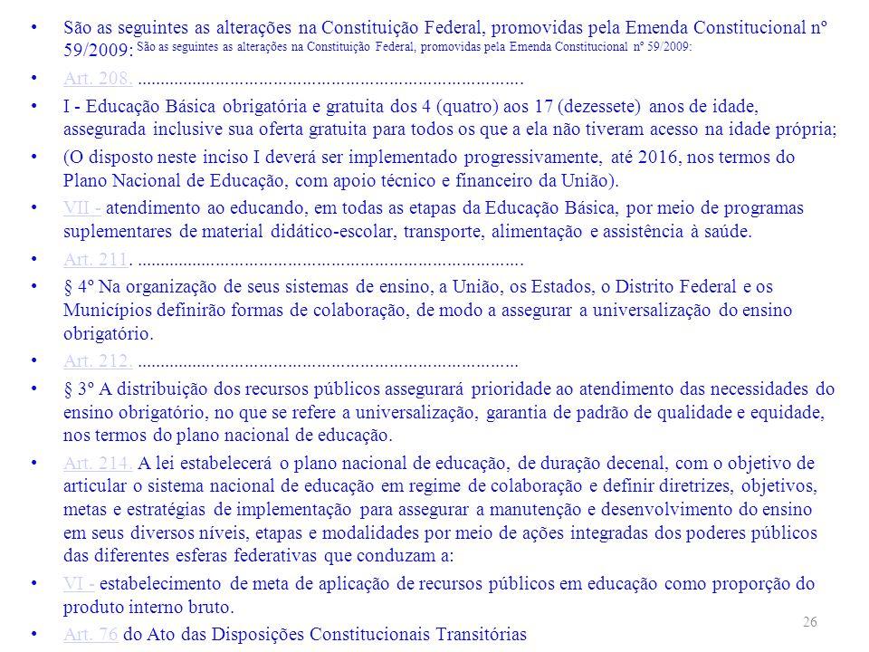 Art. 76 do Ato das Disposições Constitucionais Transitórias