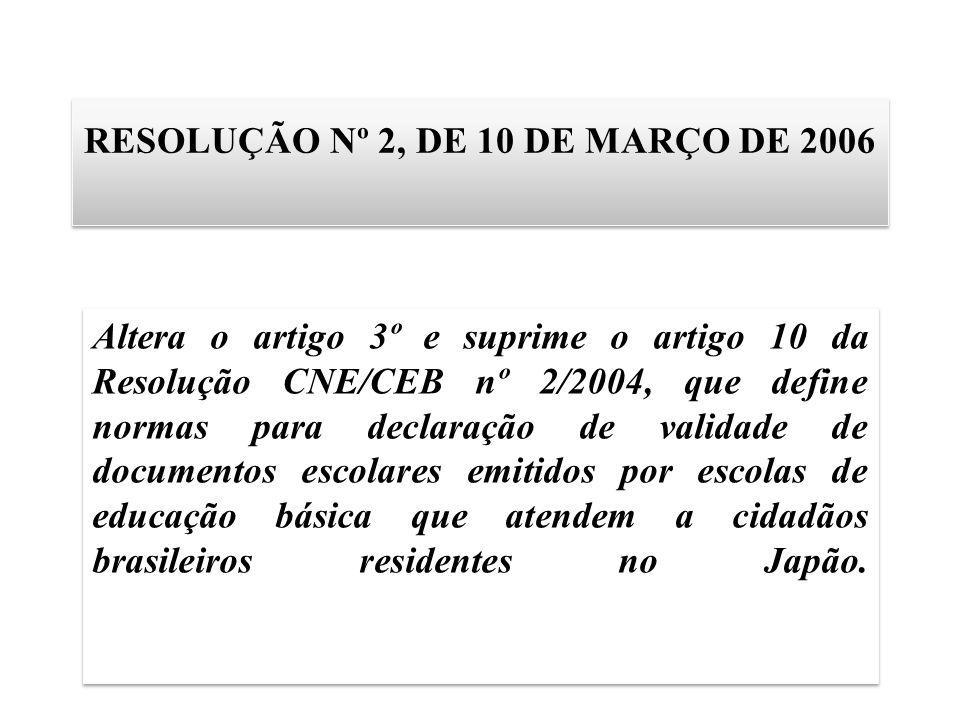 RESOLUÇÃO Nº 2, DE 10 DE MARÇO DE 2006