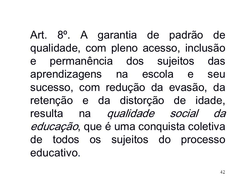 Art. 8º.