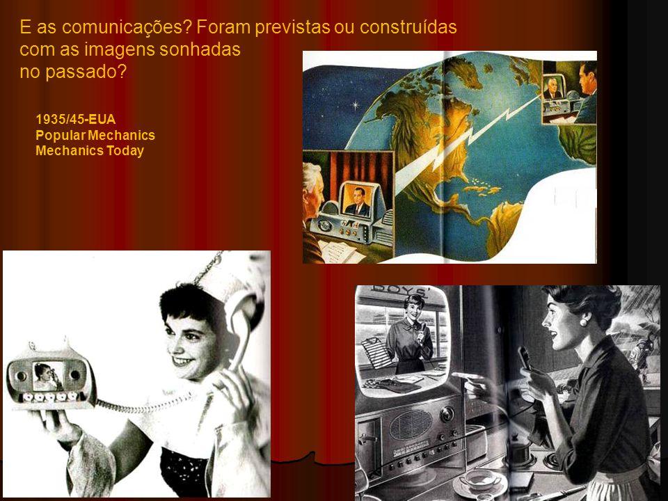 E as comunicações Foram previstas ou construídas