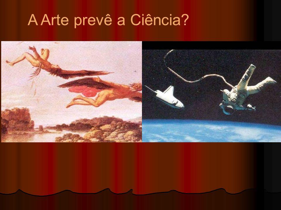 A Arte prevê a Ciência