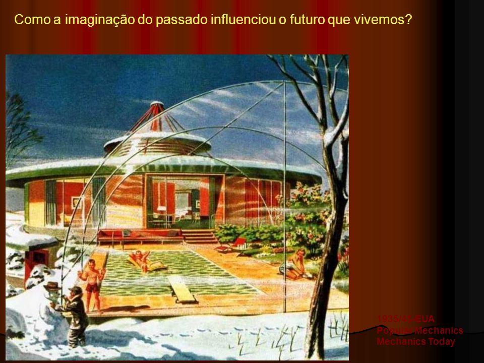 Como a imaginação do passado influenciou o futuro que vivemos
