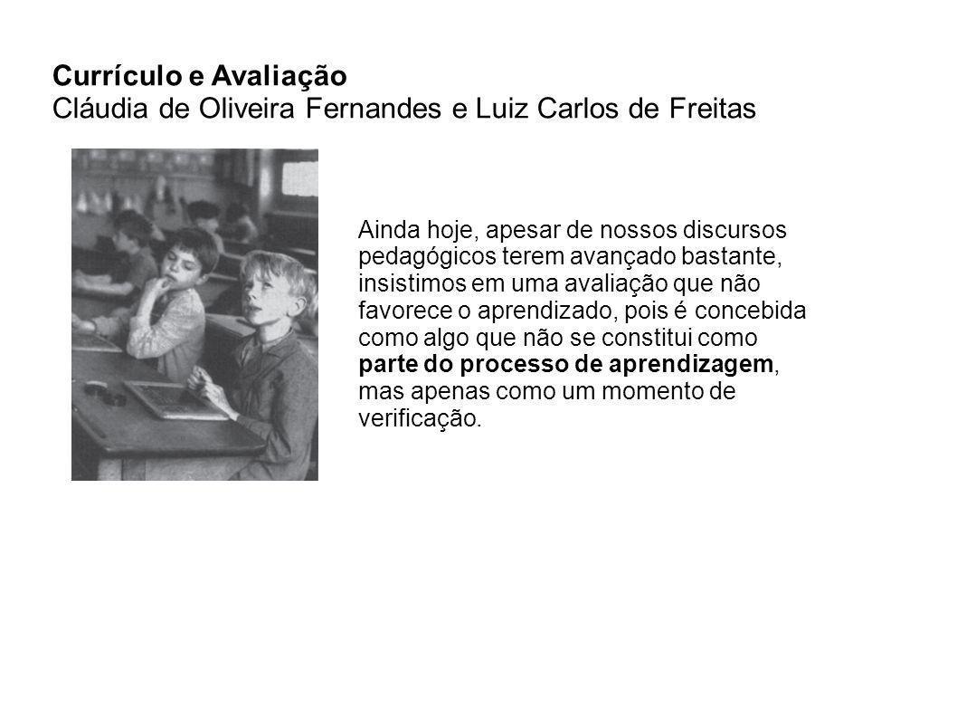 Cláudia de Oliveira Fernandes e Luiz Carlos de Freitas